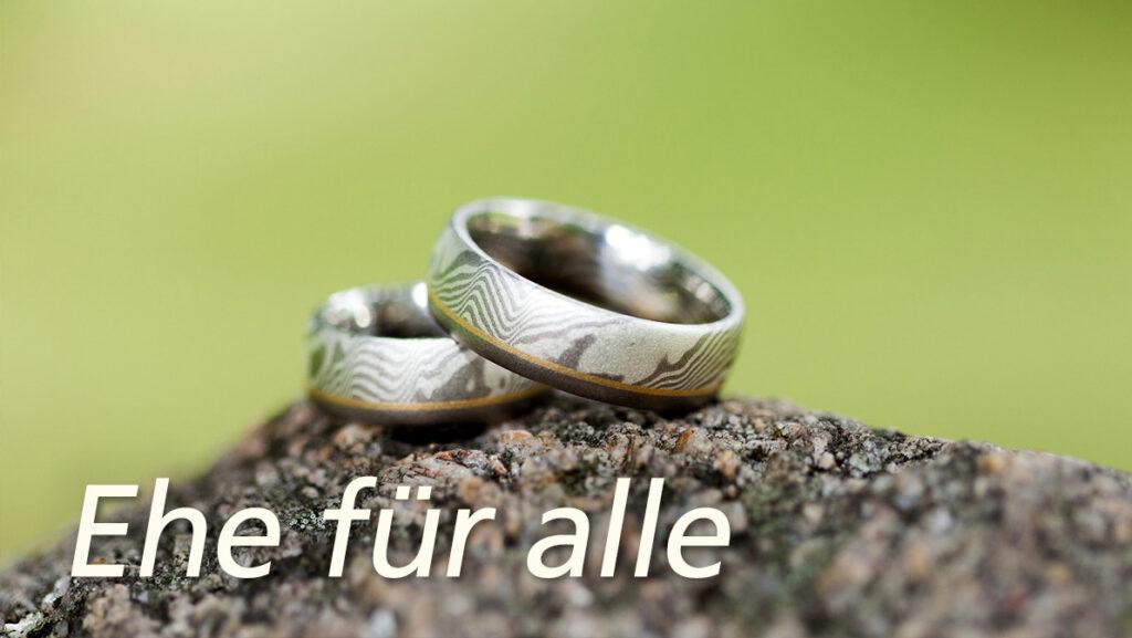 """Zum Thema """"Ehe für alle"""""""