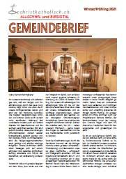 Gemeindebrief der christkatholischen Kirchgemeinden Allschwil und Birsigtal - Winter/Frühling 2021