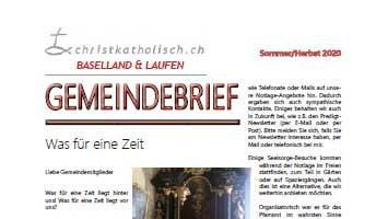 Gemeindebrief der christkatholischen Kirchgemeinden Baselland und Laufen Sommer/Herbst 2020
