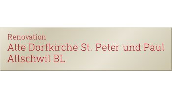 Renovation Alte Dorfkirche St. Peter & Paul Allschwil